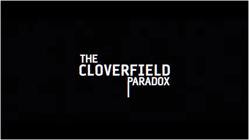 Netflix Cloverfield Paradox Campaign - viral marketing examples