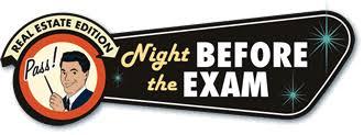 Night Before the Exam - real estate practice exam