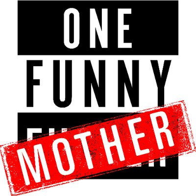 One Funny Mother - best mom blogs