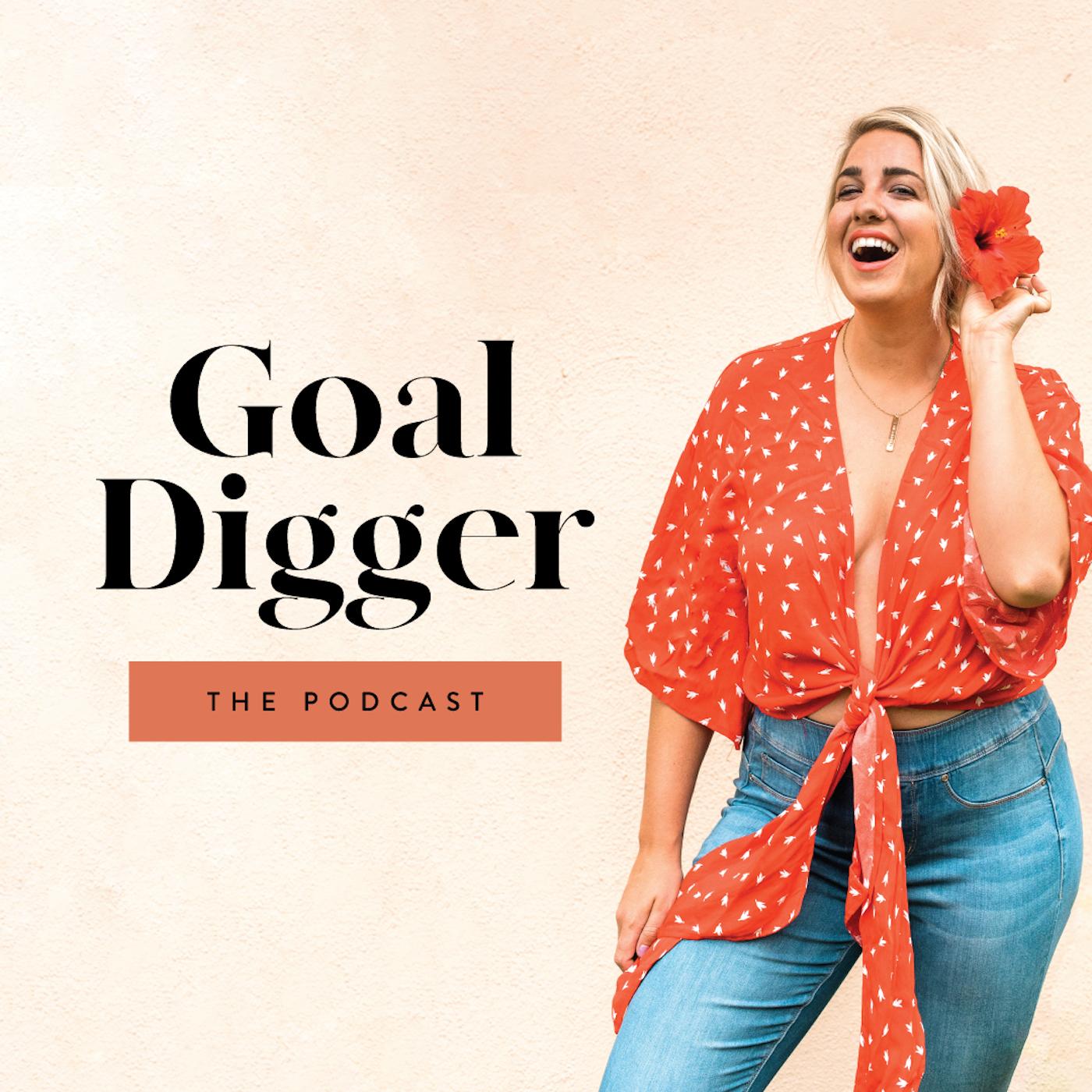 The Goal Digger - best entrepreneur podcasts