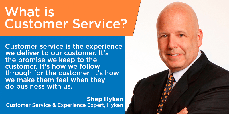 Shep Hyken - customer service quotes - Tips from the Pros