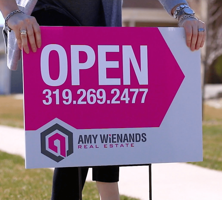 Amy Wienands Open House Yard Sign
