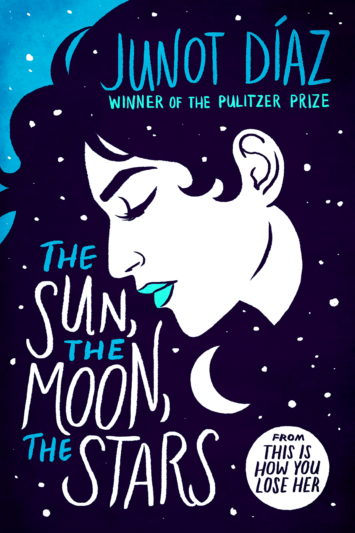 """""""The Sun, The Moon, The Stars"""" by Junot Diaz"""