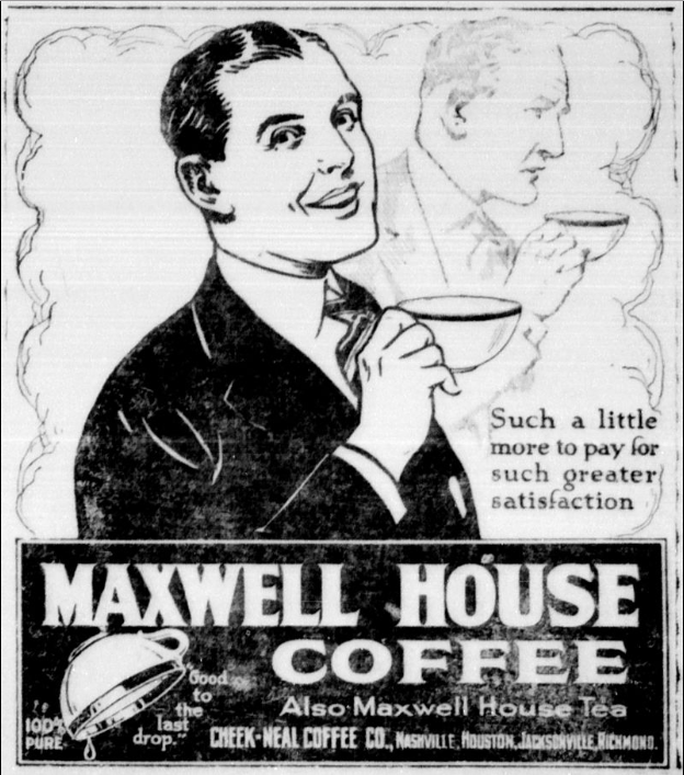 Maxwell House's slogan
