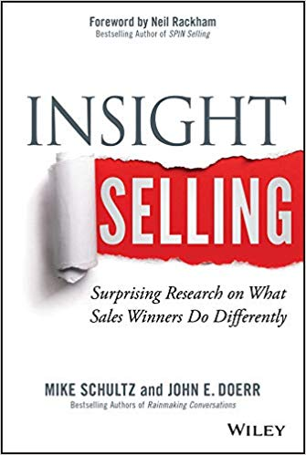 insight selling by Mike Schultz and John Doerr