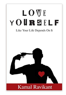 """Love Yourself Like Your Life Depends on It"" by Kamal Ravikant cover"