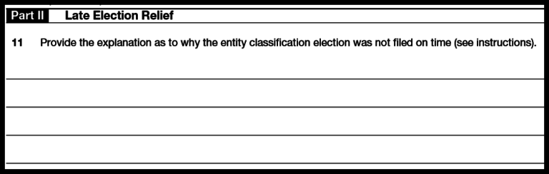 Form 8832: Late Election Relief.