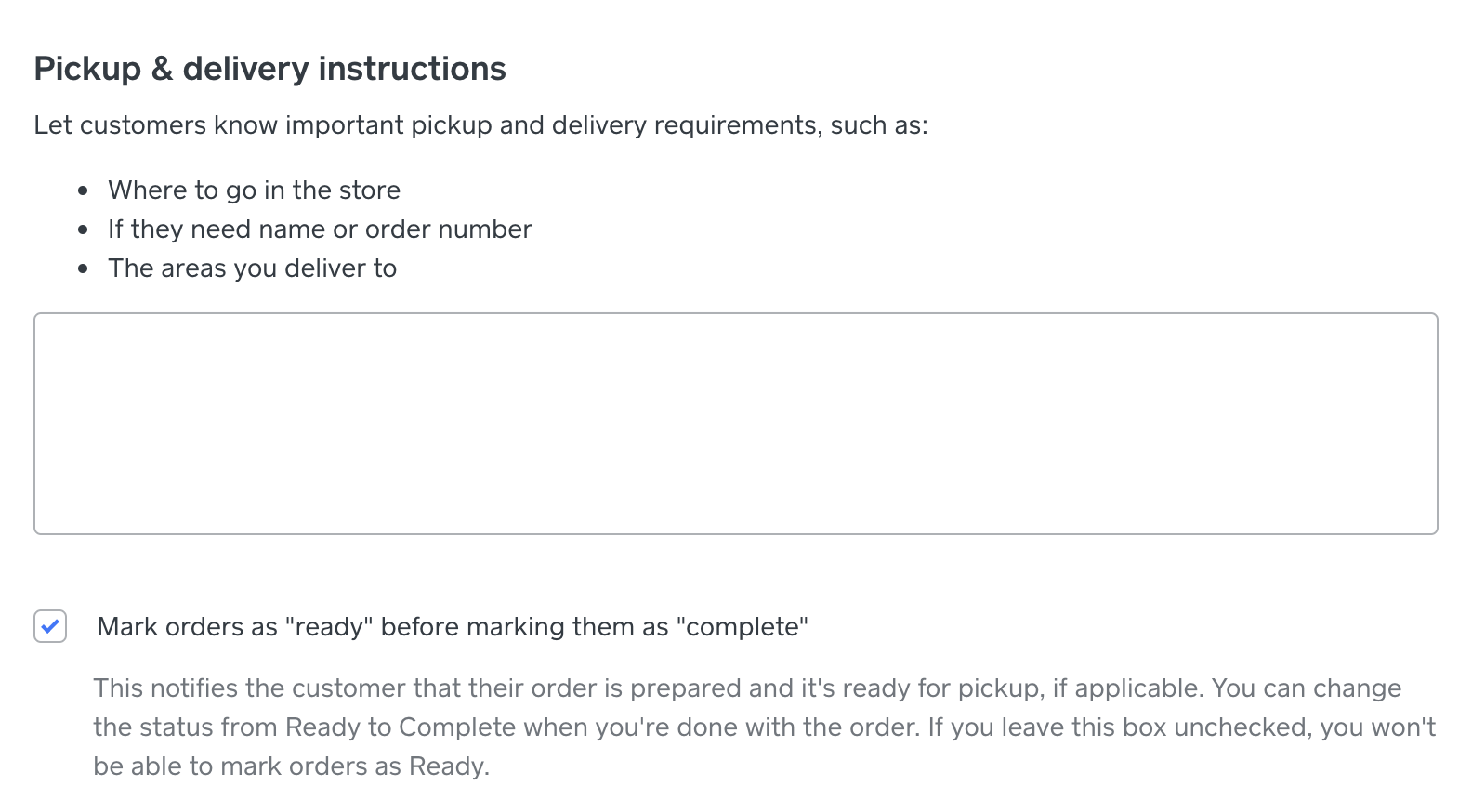 Pickup & delivery instructions