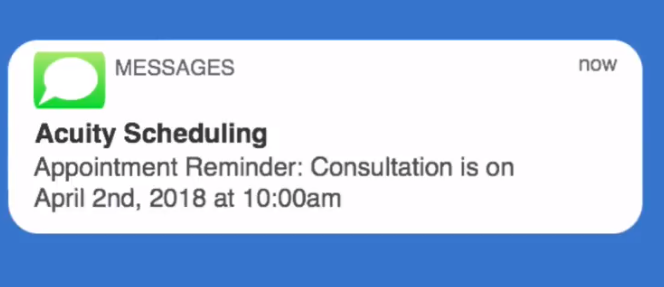 Acuity Scheduling text reminder
