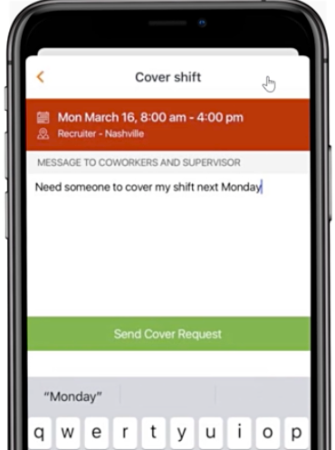 An employee can send a message to everyone on the team in case he cannot make a shift