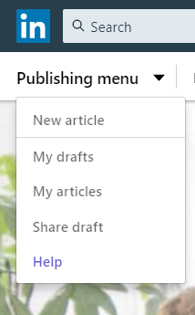 Screenshot of Navigation to LinkedIn Publishing Menu