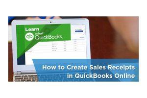 how to create sales reciept on Quickbooks Online